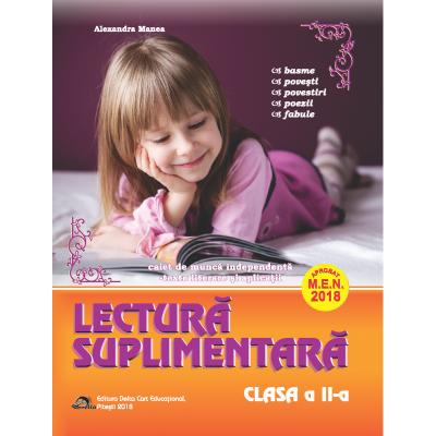 Lectura suplimentara pentru clasa a II-a. Caiet de munca independenta - Texte literare si aplicatii (Aprobat M. E. N. 2018)
