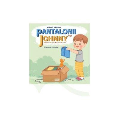 Pantalonii lui Johnny si alte povestiri spuse chiar de unchiul Arthur