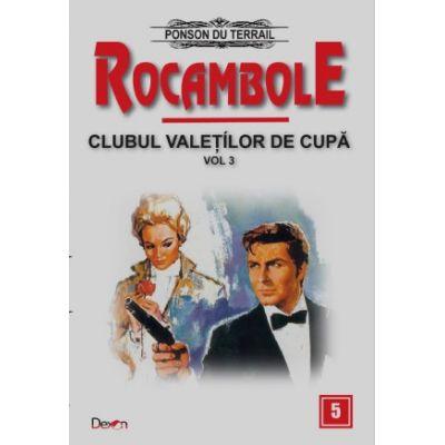 Rocambole 5 - Dramele Parisului - Clubul Valetilor de Cupa 3