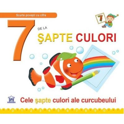 7 De La Sapte Culori. Cele sapte culori ale curcubeului - Greta Cencetti
