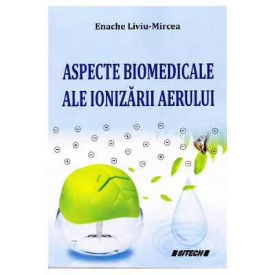 Aspecte biomedicale ale ionizarii aerului (Enache Liviu-Mircea)