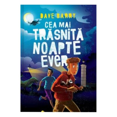 Cea mai trasnita noapte ever (Dave Barry)