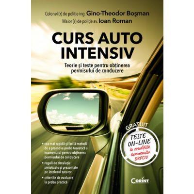 Curs auto intensiv - Teorie si teste pentru obtinerea permisului de conducere (Gino-Theodor Bosman)