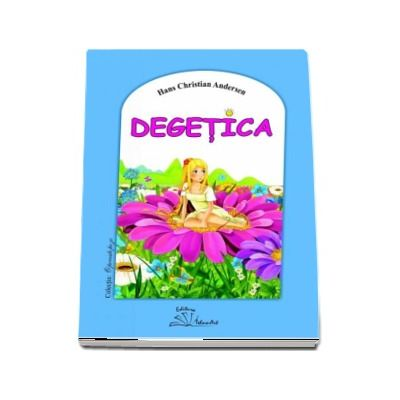 Degetica - Hans Christian Andersen (Carte ilustrata si puzzle)