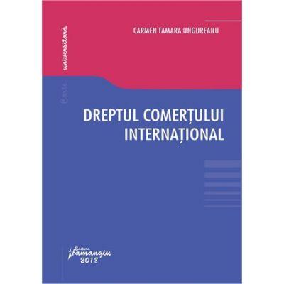 Dreptul comertului international - Carmen Tamara Ungureanu