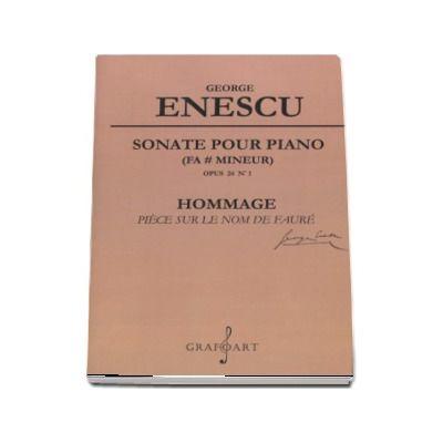 George Enescu - Sonata pentru pian op. 24 nr. 1 - Editie critica ingrijita si prefata de Raluca Stirbat