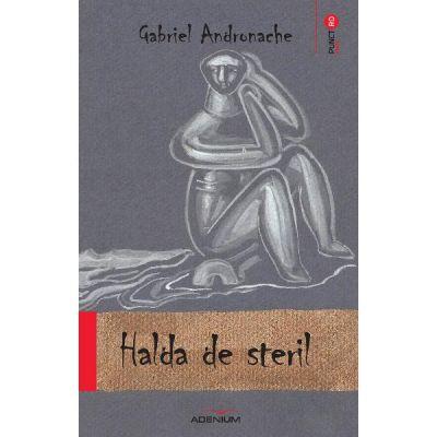 Halda de steril (Gabriel Andronache)