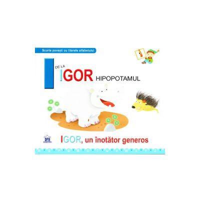 I de la Igor, Hipopotamul - Igor, un inotator gras