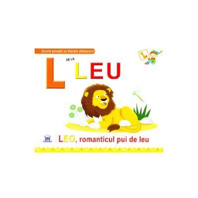 L de la Leu - Leo, romanticul pui de leu