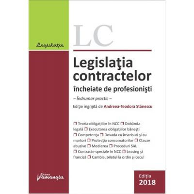 Legislatia contractelor incheiate de profesionisti. Indrumar practic
