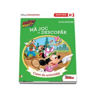 Mickey si pilotii de Curse. Ma joc si descopar. Caiet de activitati pentru grupa mica - semestrul II. (Disney Educational)