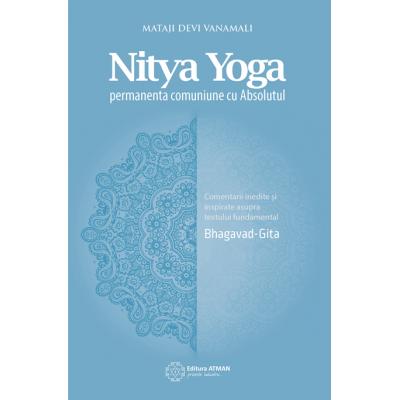 Nitya Yoga. Permanenta comuniune cu Absolutul