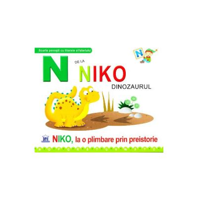 N de la Niko, Dinozaurul - Niko, la o plimbare prin preistorie