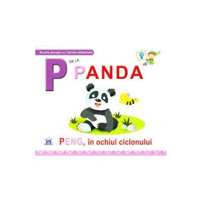 P de la Panda - Peng, in ochiul ciclonului