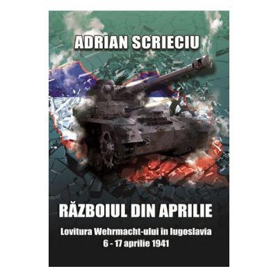 Razboiul din aprilie (Adrian Scrieciu)