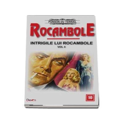 Rocambole 10 - Intrigile lui Rocambole 4