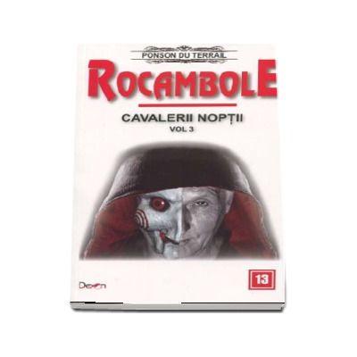 Rocambole 13 - Cavalerii noptii 3