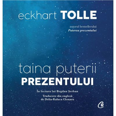 Taina puterii prezentului - Eckhart Tolle