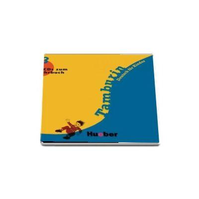 Tamburin 3 - 2 Audio-CDs zum Lehrbuch Deutsch fur Kinder