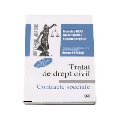 Tratat de drept civil. Contracte speciale, editia a V-a, actualizata si completata, volumul III, Depozitul. Imprumutul de folosinta. Imprumutul de consumatie. Tranzactia. Donatia