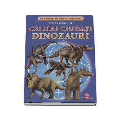 Sa cunoastem lumea impreuna! Cei mai ciudati dinozauri (Set 16 cartonase cu imagini color si texte informatice)