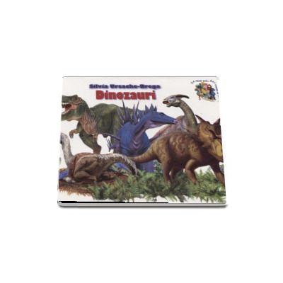 Dinozauri - Silvia Ursache-Brega