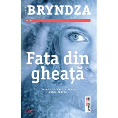 Fata din gheata - Robert Bryndza
