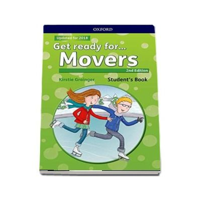 Get Ready for... Movers. Students Book with downloadable audio - 2nd Edition - Updated for 2018