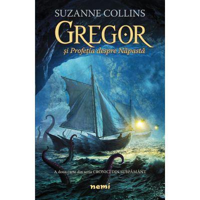 Gregor si Profetia despre Napasta (A doua carte din seria Cronici din Subpamant)