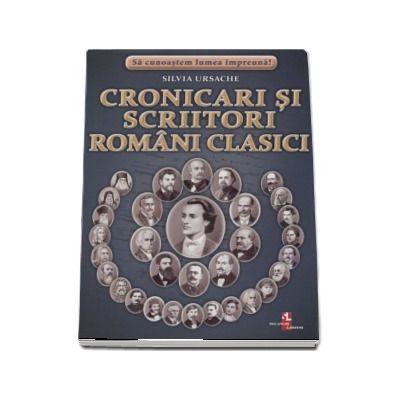 Sa cunoastem lumea impreuna! Cronicari si scriitori romani clasici (Set 32 fise cartonate)