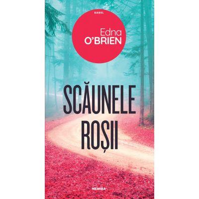 Scaunele rosii - Edna O'Brien