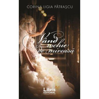 Vand rochie de mireasa - Corina Ligia Patrascu