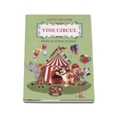 Vine circul - Silvia Ursache