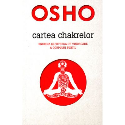Cartea chakrelor - Osho