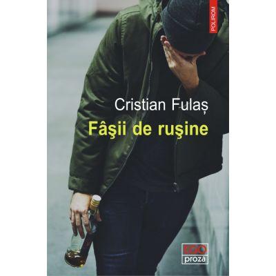 Fasii de rusine - Cristian Fulas