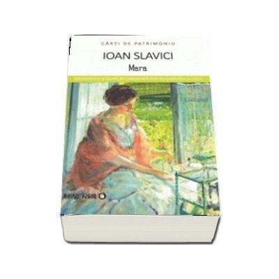 Mara - Ioan Slavici (Colectia Carti de Patrimoniu)