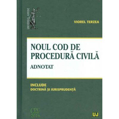 Noul Cod de procedura civila, adnotat - Include doctrina si jurisprudenta