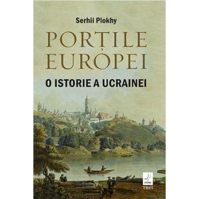 Portile Europei. O istorie a Ucrainei