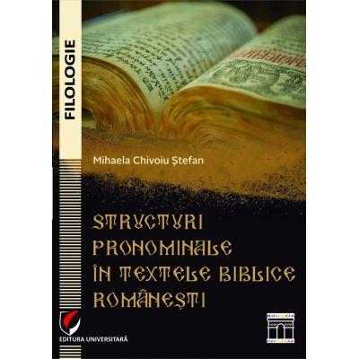 Structuri pronominale în textele biblice româneşti