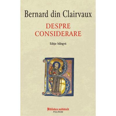Despre considerare - Bernard din Clairvaux