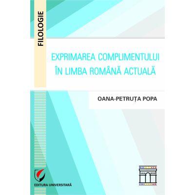 Exprimarea complimentului in limba romana actuala