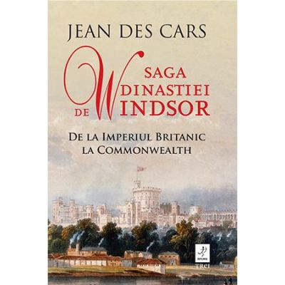 Saga dinastiei de Windsor