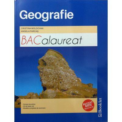 Bacalaureat Geografie - Sinteze teoretice, 20 de teste noi, modele complete de rezolvare (Avizat MEN) - Cristina Moldovan