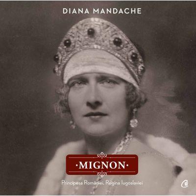 Mignon, Principesa României, Regina Iugoslaviei