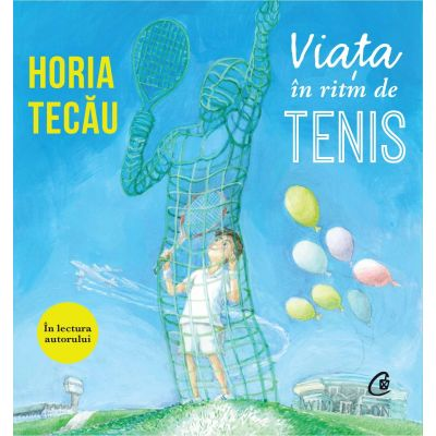 Viața în ritm de tenis (Audiobook)