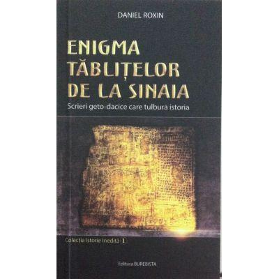Enigma tablitelor de la Sinaia