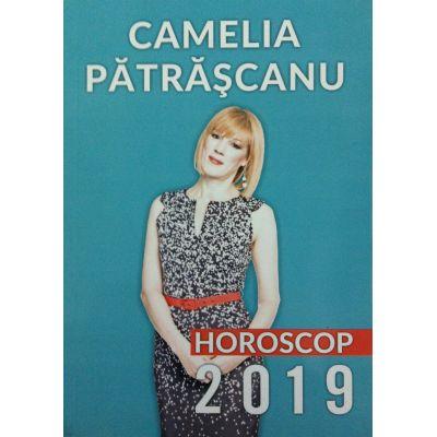 Horoscop 2019 - Camelia Patrascanu