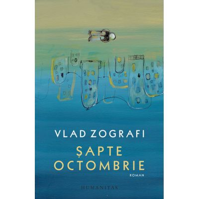 Șapte Octombrie - Vlad Zografi