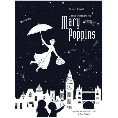 O mică plimbare cu Mary Poppins