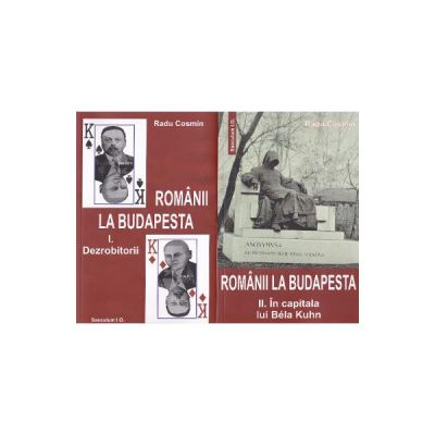 Romanii la Budapesta (2 volume)